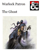 Warlock Patron - The Ghost