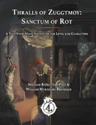 CCC-BWM-04-02 Thralls of Zuggtmoy: Sanctum of Rot