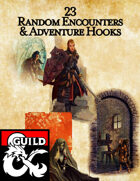23 Random Encounters and Adventure Hooks