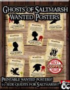 Ghosts of Saltmarsh Wanted Posters
