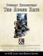 Offbeat Encounters: The Auger Rats