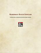 Rogue Subclass-Marksman