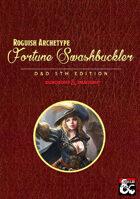 Roguish Archetype Fortune Swashbuckler