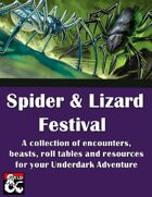 Spider and Lizard Festival