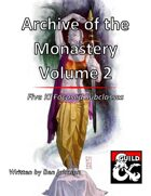 Archive of the Monastery Volume 2: Five Ki Focused Subclasses