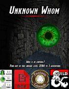 Unknown Whom [BUNDLE]