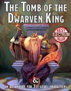 The Tomb of the Dwarven King
