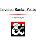 Leveled Racial Feats