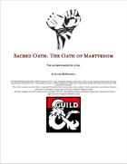 Sacred Oath - Oath of Martyrdom