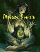 Disease Domain - Cleric Subclass
