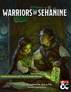 Warriors of Sehanine