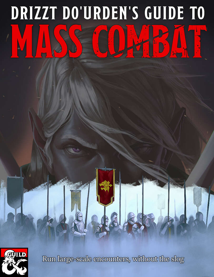 Drizzt Do'Urden's Guide to Mass Combat - Dungeon Masters
