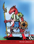 Mike's Free Encounter #4: Kobold Emissary