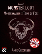Monster Loot Vol. 3 – Mordenkainen's Tome of Foes