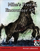 Mike's Free Encounter #5: Gnark Horse