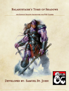 Balarustaire's Tome of Shadows - 5e Shadow Archetypes for Every Class Without One