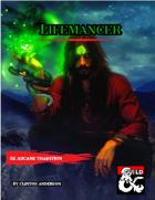Arcane Tradition Lifemancer