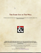 The Dark God in the Well: A One Shot