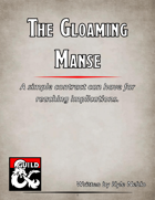 The Gloaming Manse