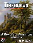 Timbertown - Adventure & Setting Bundle! [BUNDLE]