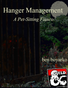Hanger Management: A Pet-Sitting Fiasco