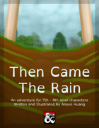 Then Came The Rain