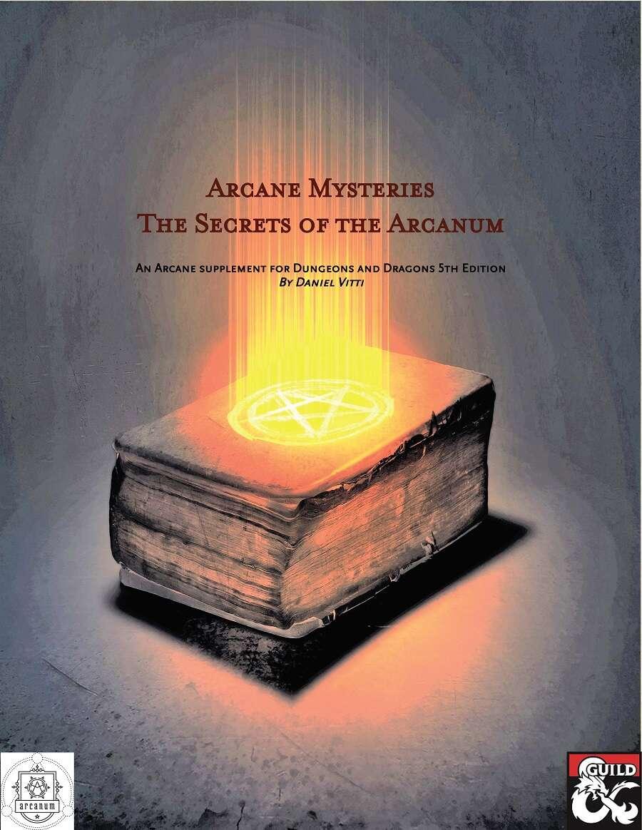 Arcane Mysteries: The Secrets of the Arcanum - Dungeon Masters Guild |  Dungeon Masters Guild