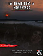 Cover of The Brightness of Mornstead