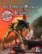 The Compleat Mistwood Bestiary