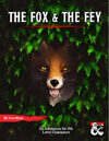 The Fox & The Fey