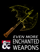 Even More Enchanted Weapons (5e)
