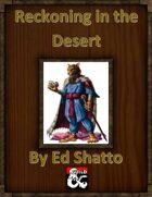 Reckoning in the Desert