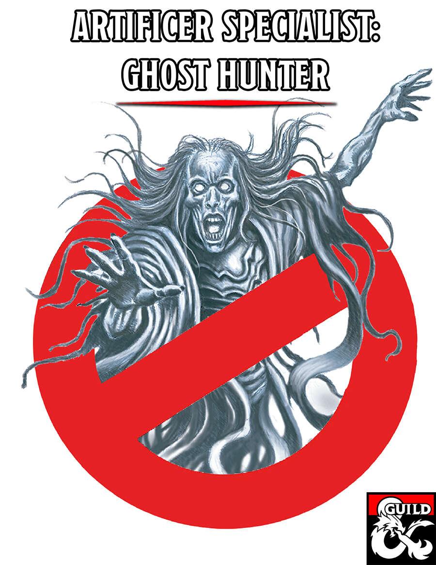 Artificer Specialist: Ghost Hunter - Dungeon Masters Guild | Dungeon  Masters Guild