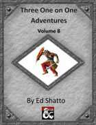 Three One on One Adventures Volume 8