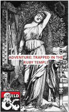 ADVENTURE: Trapped In The Ruby Temple
