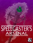 Spellcaster's Arsenal (5e)