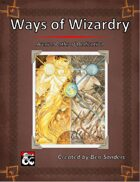 Ways of Wizardry