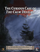 The Curious Case of The Calm Delilah: A Saltmarsh Horror Mini-Campaign (Fantasy Grounds)