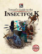 Torzael's Guide to the Insectfolk