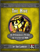 The Hive: An Otherworldly Patron