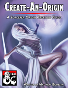 Create-An-Origin: A Sorcerer Origin Creation Guide