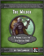 The Wilder: A Primal Class