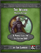 The Wilder: A Primal Class (Preview Edition)