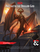 Pact with the Dragon- God: A warlock subclass