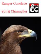 Ranger Conclave - Spirit Channeller