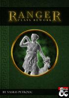 Ranger Class Rework