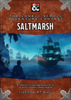 The Lonely Scroll Adventure Contest: Saltmarsh