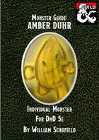 Monster Guide: Amber Duhr