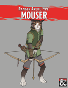 Ranger Conclave: The Mouser