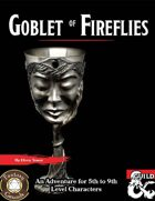 The Goblet of Fireflies (Fantasy Grounds)